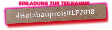 #HolzbaupreisRLP2018